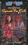 img - for Speak No Evil (Hart and Soul, No 3) book / textbook / text book