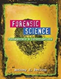 Forensic Science: Fundamentals and Investigations by Bertino, Anthony J. 1st edition (2008) Hardcover