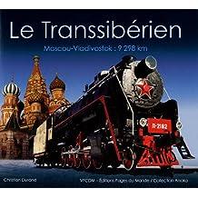 LE TRANSSIBÉRIEN - MOSCOU / VLADIVOSTOK