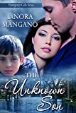 The Unknown Son (Emergency Calls Series Book 2)