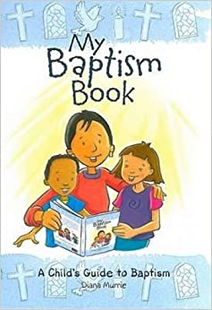 Book My Baptism Book (paperback): A Child's Guide to Baptism