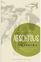 The Oresteia (Bloomsbury Revelations) Paperback