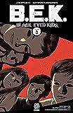 Black-Eyed Kids Vol. 3: Past Lives