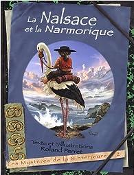 Les Mystères de la Nintérieure, Tome 2 : La Nalsace et la Narmorique par Roland Perret