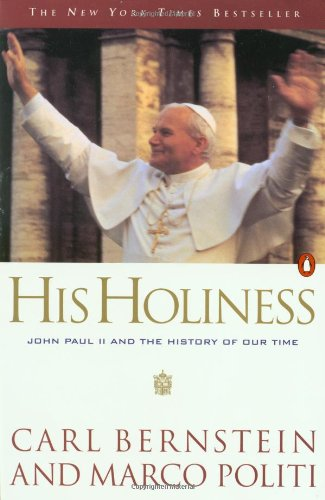 His Holiness by Carl Bernstein and Marco Politi