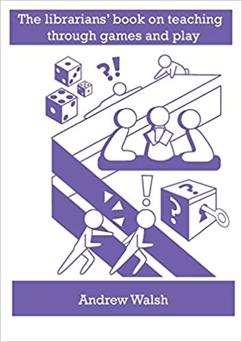 The librarians book on teaching through games and play amazon the librarians book on teaching through games and play amazon andrew walsh books ccuart Image collections