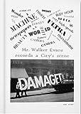 Walker Evans: The Magazine Work