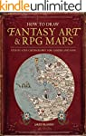 How to Draw Fantasy Art and RPG Maps:...