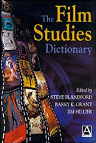 The Film Studies Dictionary by Steve Blandford (2000-12-29)