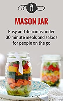 Mason Jar Meals Delicious Recipes ebook product image