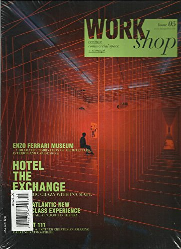 WORKSHOP, CREATIVE COMMERCIAL SPACE + CONCEPT, ISSUE, 05 (HOTEL THE EXCHANGE) by Generic