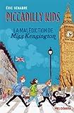 Piccadilly Kids 2/La Malediction De Miss Kensington (Meloteens)