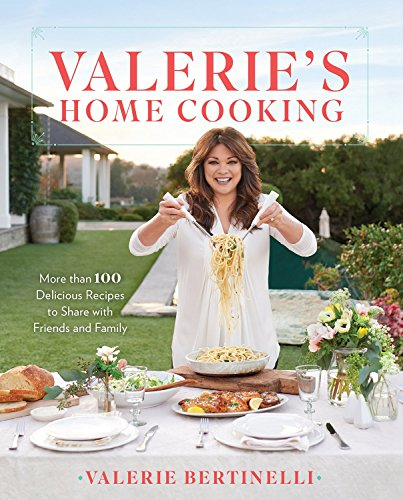 [By Valerie Bertinelli] Valerie's Home Cooking: More for sale  Delivered anywhere in USA