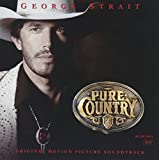 Pure Country [Original Motion Picture Soundtrack]