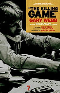 Dark alliance the cia the contras and the cocaine explosion the killing game the killing game gary webb fandeluxe Image collections