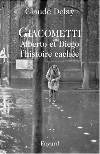 Giacometti Alberto et Diego (French Edition)