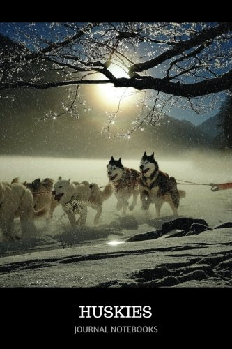 Read Online Huskies: Journal notebook, 6 x 9 inches ebook