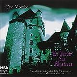 Le Jardin Des Myst?es : Complaintes Criminelles, Ballades Sanglantes Et Autres Chansons Sinistres by Unknown (0100-01-01?