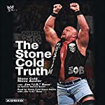 The Stone Cold Truth | Steve Austin,J. R. Ross,Dennis Brent