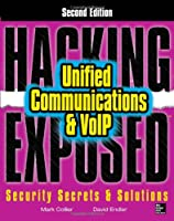 Hacking Exposed Unified Communications & VoIP, 2nd Edition Front Cover