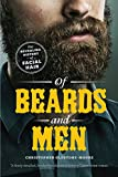 Of Beards and Men: The Revealing History of Facial