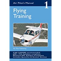 The Air Pilot's Manual: Flying Training v. 1: Flying Training Vol 1 (Air Pilots Manual 01)