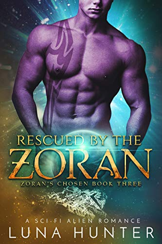 Rescued by the Zoran (Scifi Alien Romance) (Zoran