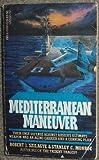 Meditterranean Maneuver, Robert Szilagye and Stanley Monroe, 0440155606
