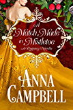 A Match Made in Mistletoe: A Regency Novella (English Edition)