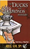 The Ducks and Diamonds Mystery, Darren J. Butler, 0970075286