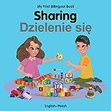 My First Bilingual Book–Sharing (English–Polish)