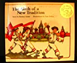 img - for The Birth of a New Tradition (Publish-A-Book) book / textbook / text book