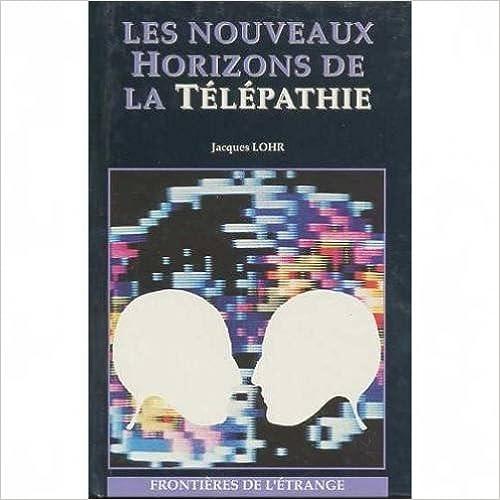 Livres Les nouveaux horizons d ela télépathie pdf ebook