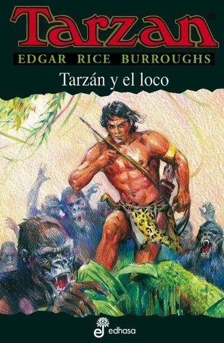 Descargar Libro Tarzán Y El Loco Edgar Rice Burroughs