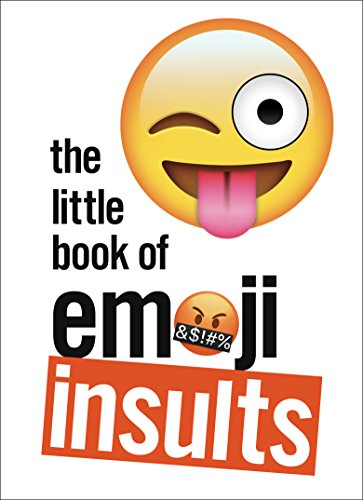The Little Book of Emoji Insults