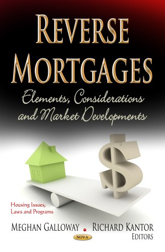 Reverse Mortgages Elements Considerations Developments