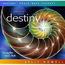 Retrieve Your Destiny