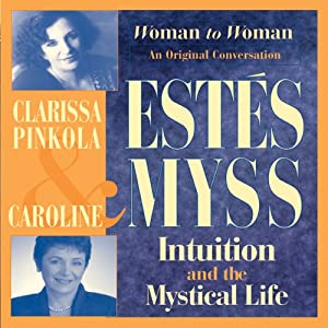 Intuition and the Mystical Life Hörbuch