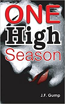 One High Season by J.F. Gump (2014-06-24)