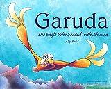 Garuda, The Eagle Who Soared With Ahimsa