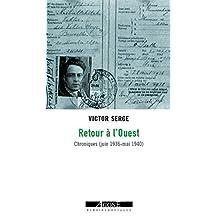 Retour à l'Ouest: Chroniques (juin 1936 - mai 1940) (Mémoires sociales)
