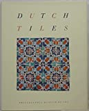 img - for Dutch Tiles in the Philadelphia Museum of Art book / textbook / text book