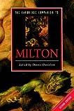 The Cambridge Companion to Milton: UK & DE sales discount to load (Cambridge Companions to Literature)