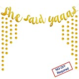 She Said Yaaas Banner Gold Glitter Party Supplies Bachelorette Parties Decorations