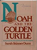 Noah and the Golden Turtle : Stories from the East and West for the ESL Student, Dunn, Sarah S., 013622945X