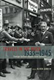 Travels in the Reich, 1933-1945: Foreign Authors Report from Germany