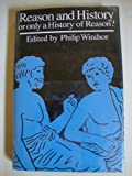 Reason and History : Or Only a History of Reason?, , 0472102117