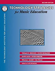 Technology Strategies for Music Education