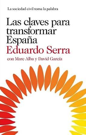 Las claves para transformar España: La sociedad civil toma ...