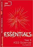 Year 8 Science: Course Book (Lonsdale Key Stage 3 Essentials): Ages 12-13